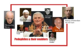Paedophiles and their ecclesiastical enablers.